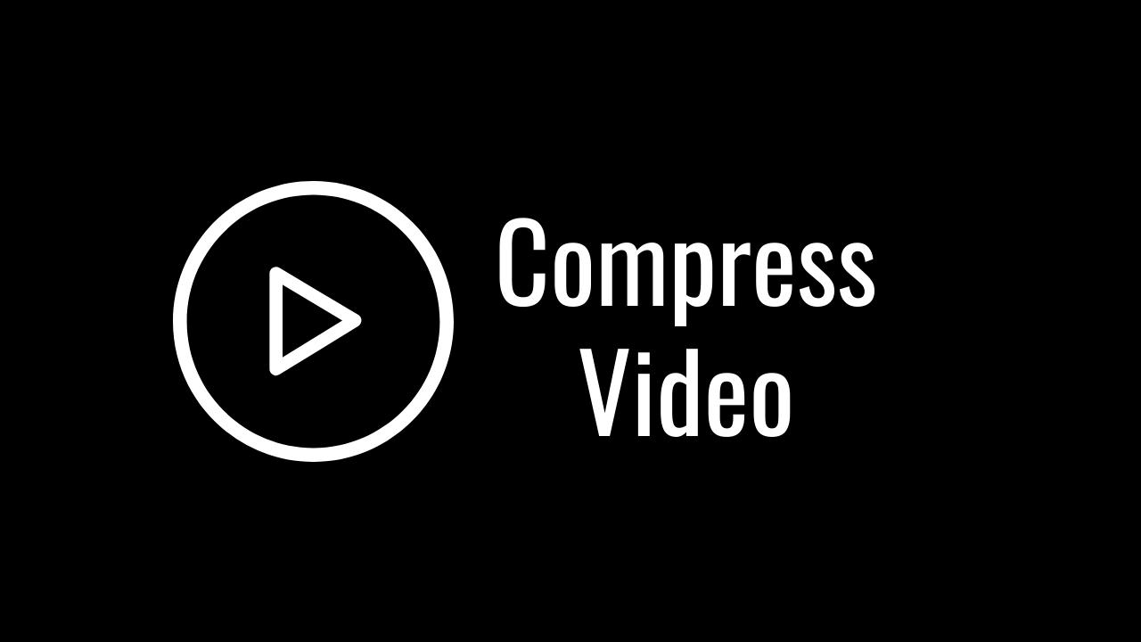CompressVideo