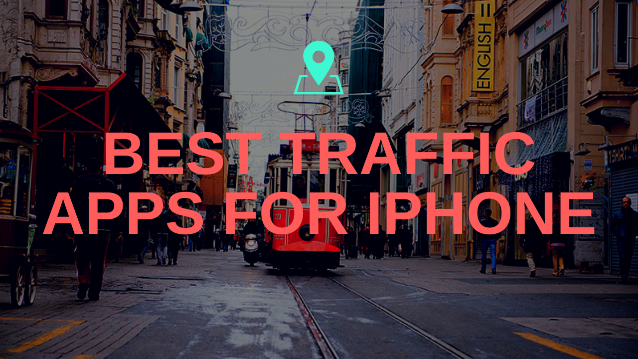 iphone traffic apps