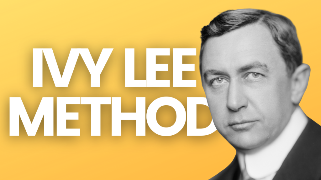The IVY Lee Method and Planner (With Free PDF)